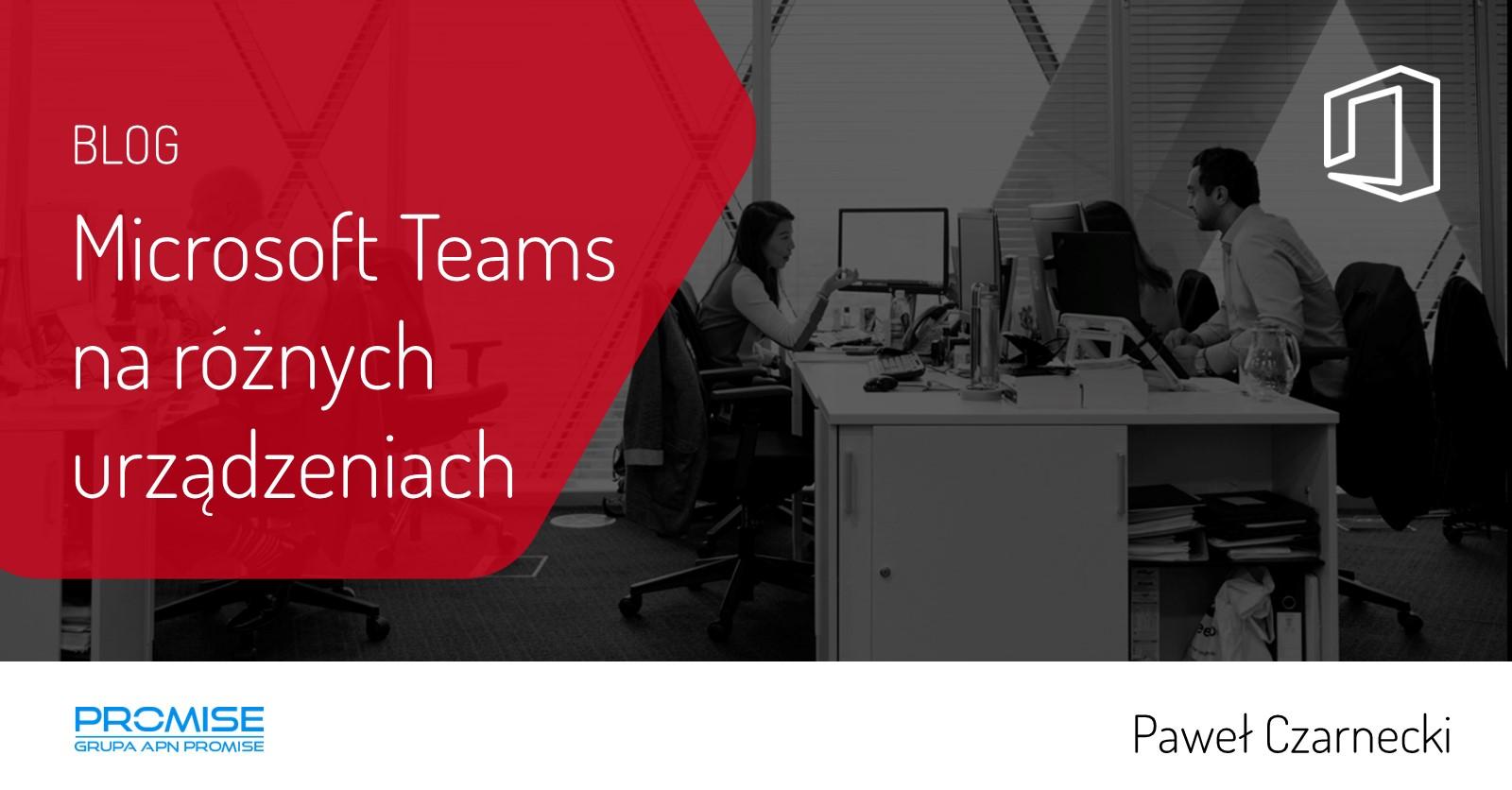 Microsoft Teams na urządzeniach
