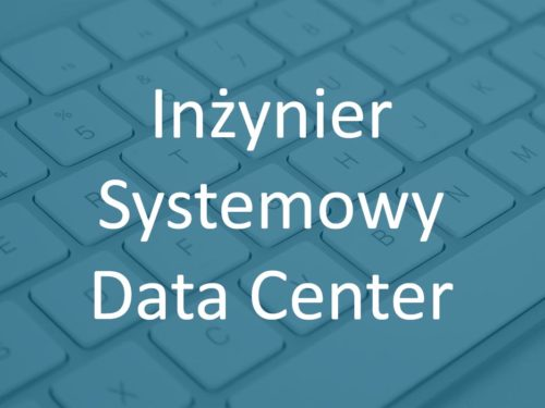 Inzynier Systemowy Data Center