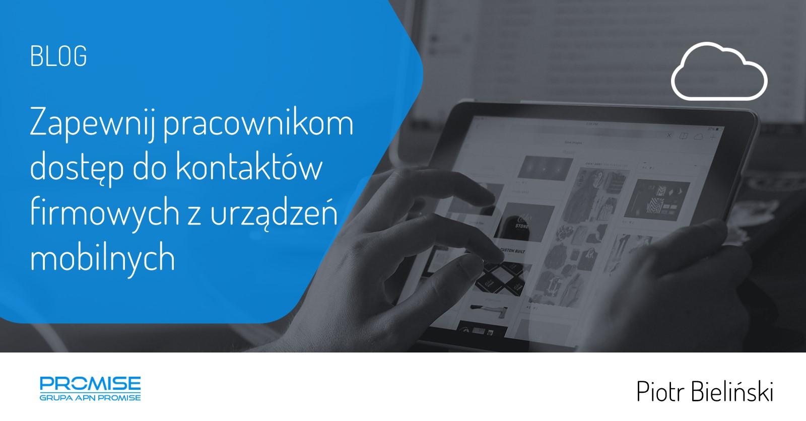 Zapewnij pracownikom dostep do kontaktow firmowych z urzadzen mobilnych
