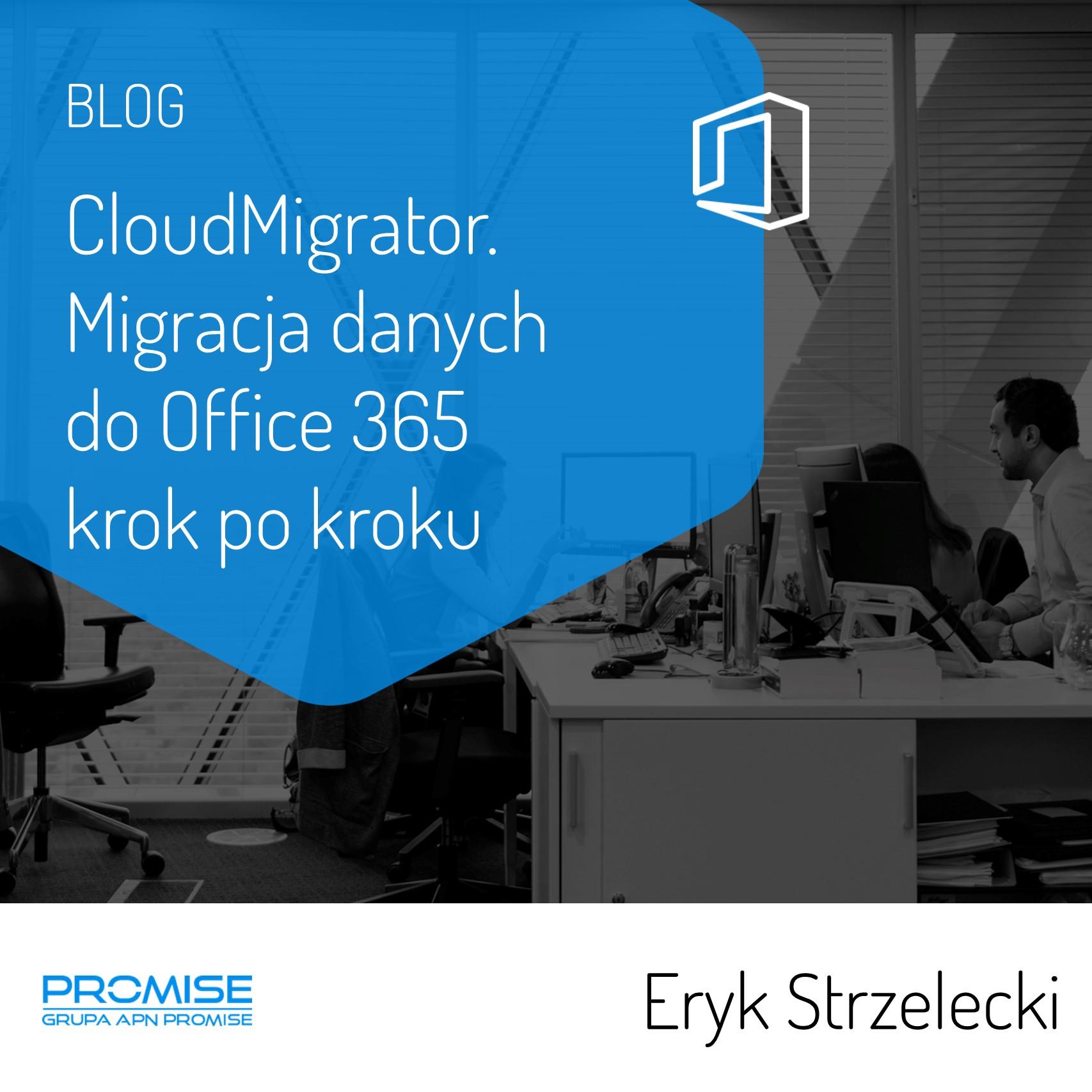 Cloud Migrator migracja do Office 365