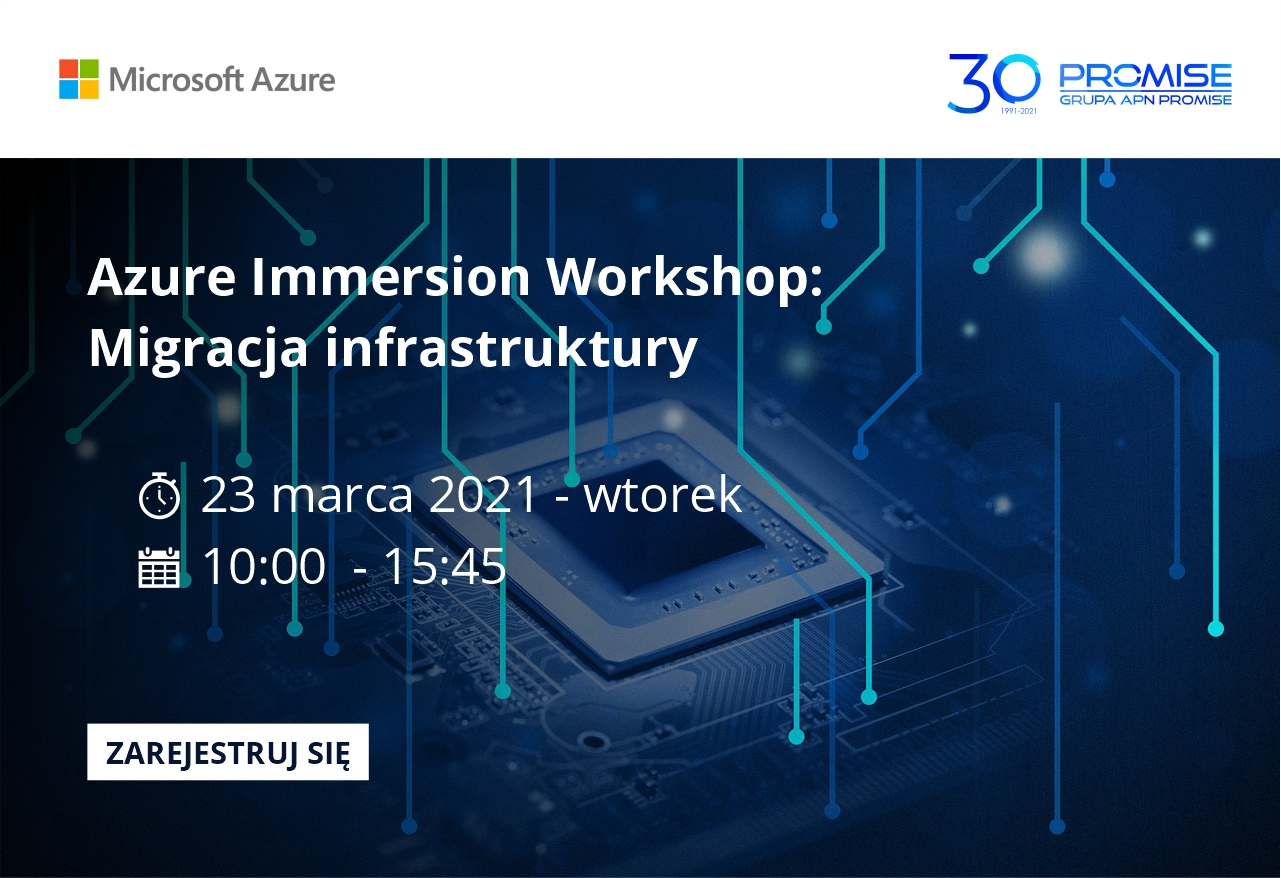 Azure Immersion Workshop - Migracja Infrastruktury 23 marca