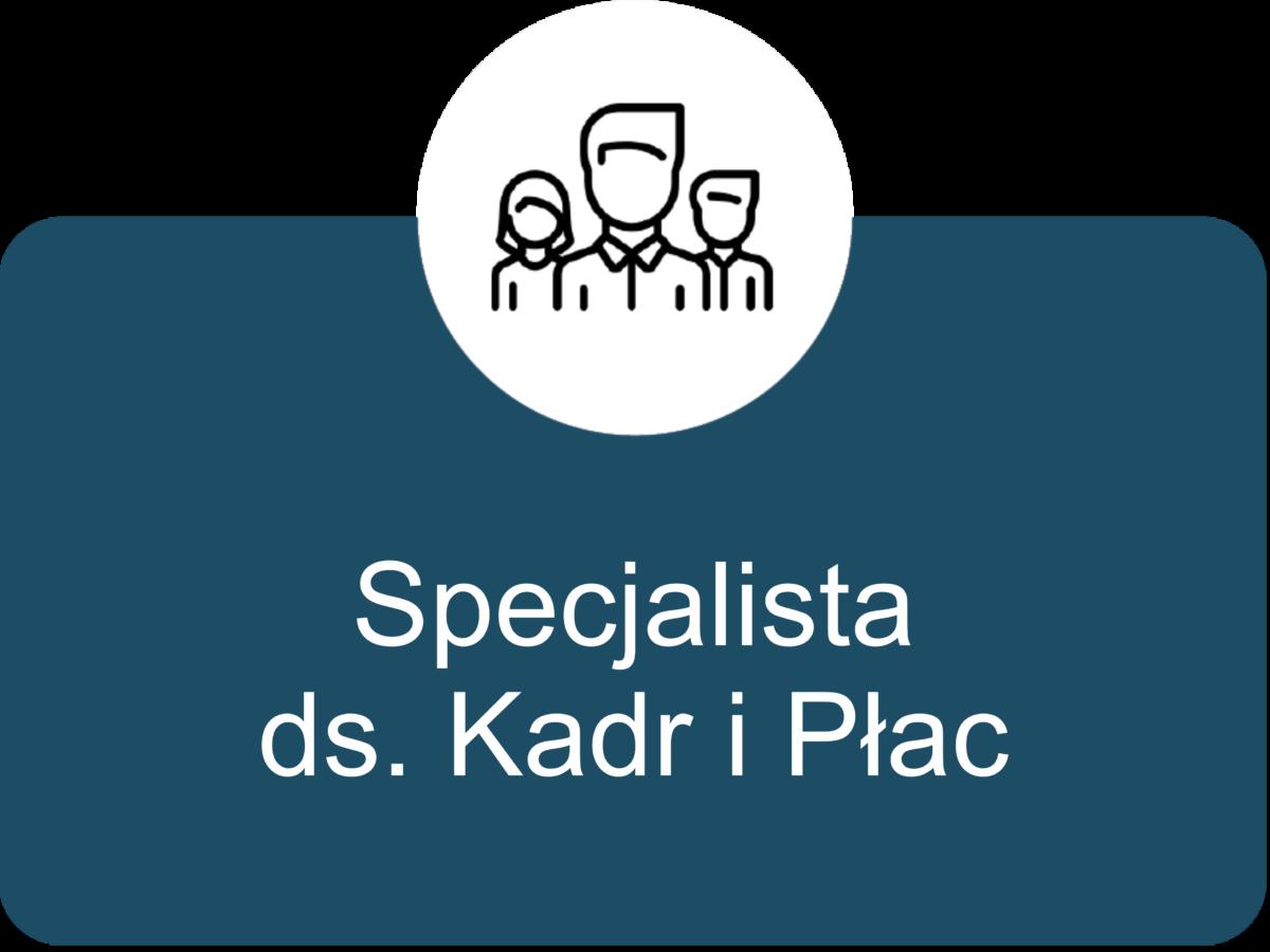 Specjalista ds Kadr i Płac