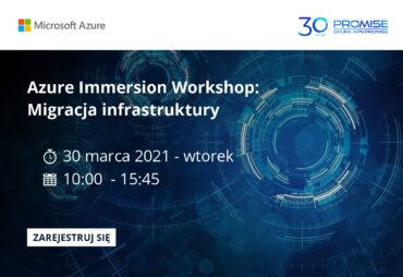 Azure Immersion Workshop - Migracja Infrastruktury 30 marca